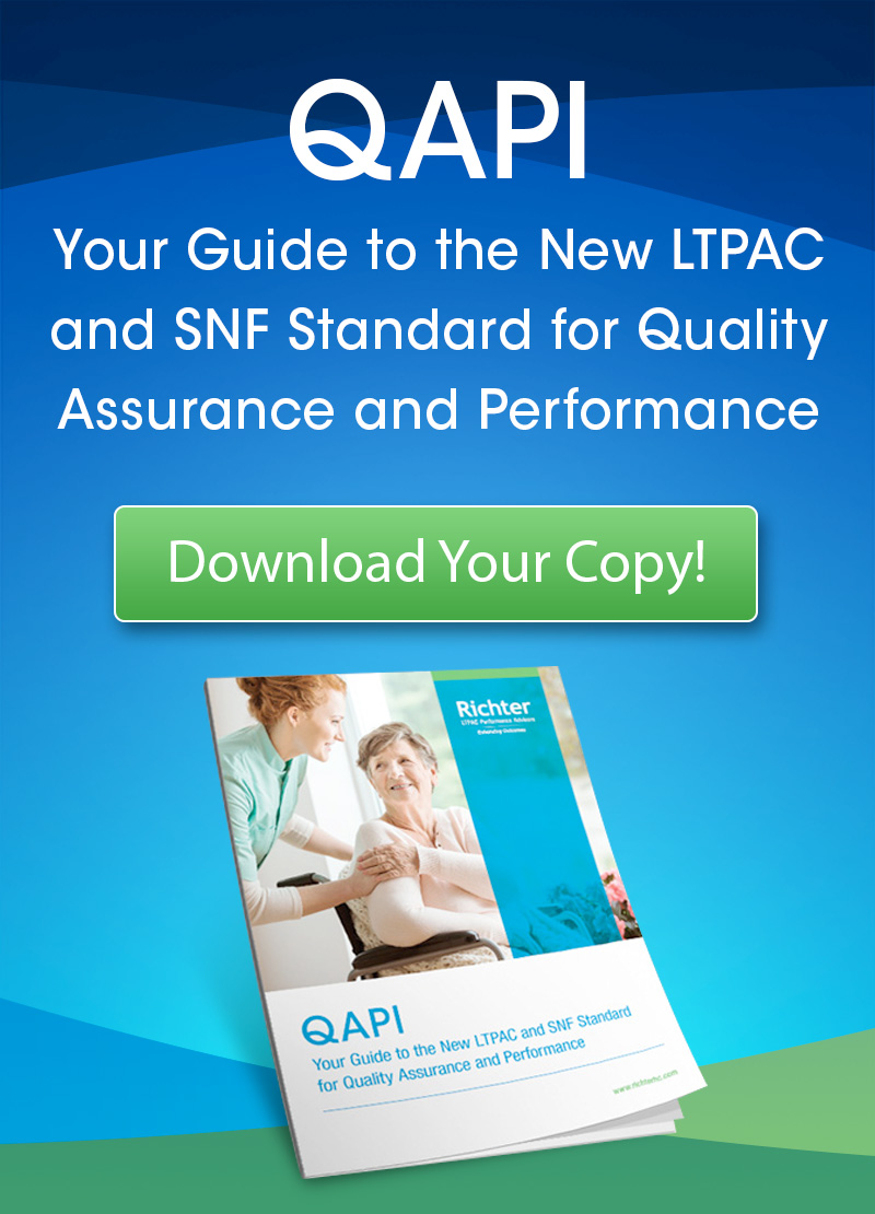 QAPI E-book_Your Guide to the New LTPAC and SNF Standard for Quality Assurance and Performance